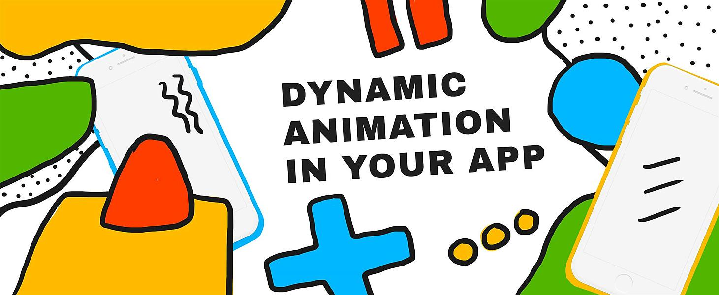 How You Can Use Dynamic Animations in Your App | Agilie app
